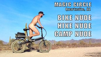 Nude Cycling in the Magic Circle | Leaving Quartzsite | Tucson Snow