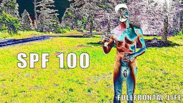 SPF 100 - FullFrontal.Life